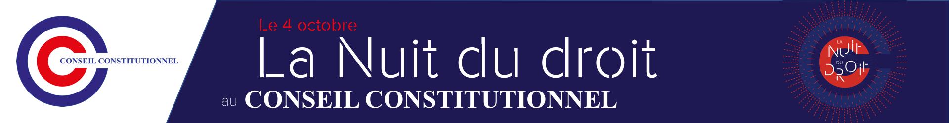La Nuit du Droit au Conseil Constitutionnel